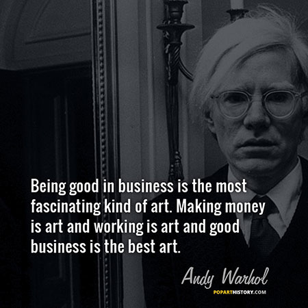 Quote by Andy Warhol